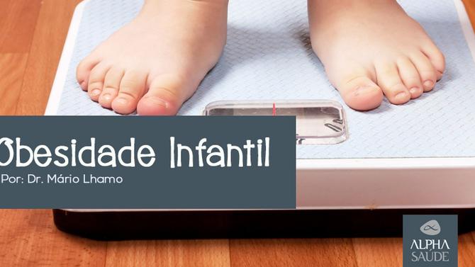 O lado negro da Obesidade Infantil:  para muito além de excesso de peso.