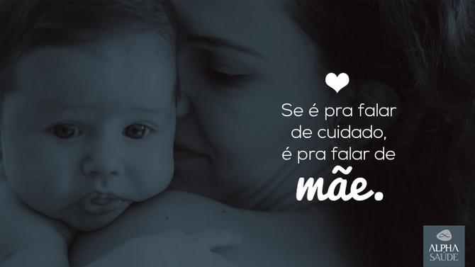 Especial Dia das Mães: se é pra falar de cuidado, é pra falar de mãe.