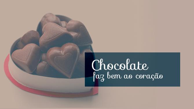 Estudos Comprovam: Chocolate faz bem ao coração!
