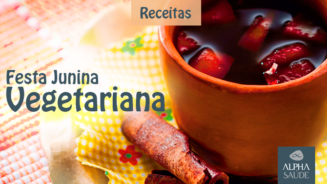 Cinco receitas vegetarianas irresistíveis  para a sua Festa Junina.