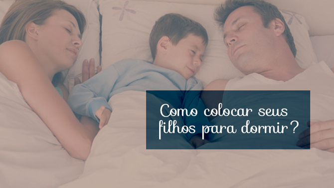 10 erros que os pais cometem ao colocar os filhos para dormir