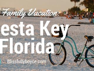 Siesta Key- A Family Vacation