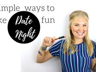 4 Simple Ways to make Date Night fun