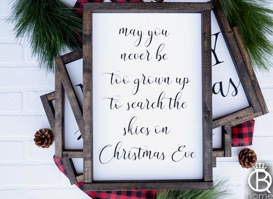 http://queenbhome.com/may-you-never-be-too-grown-up-to-search-the-skies-on-christmas-eve-wood-sign/