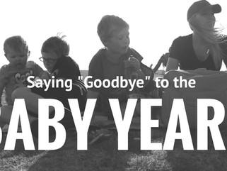 Saying goodbye to the Baby years