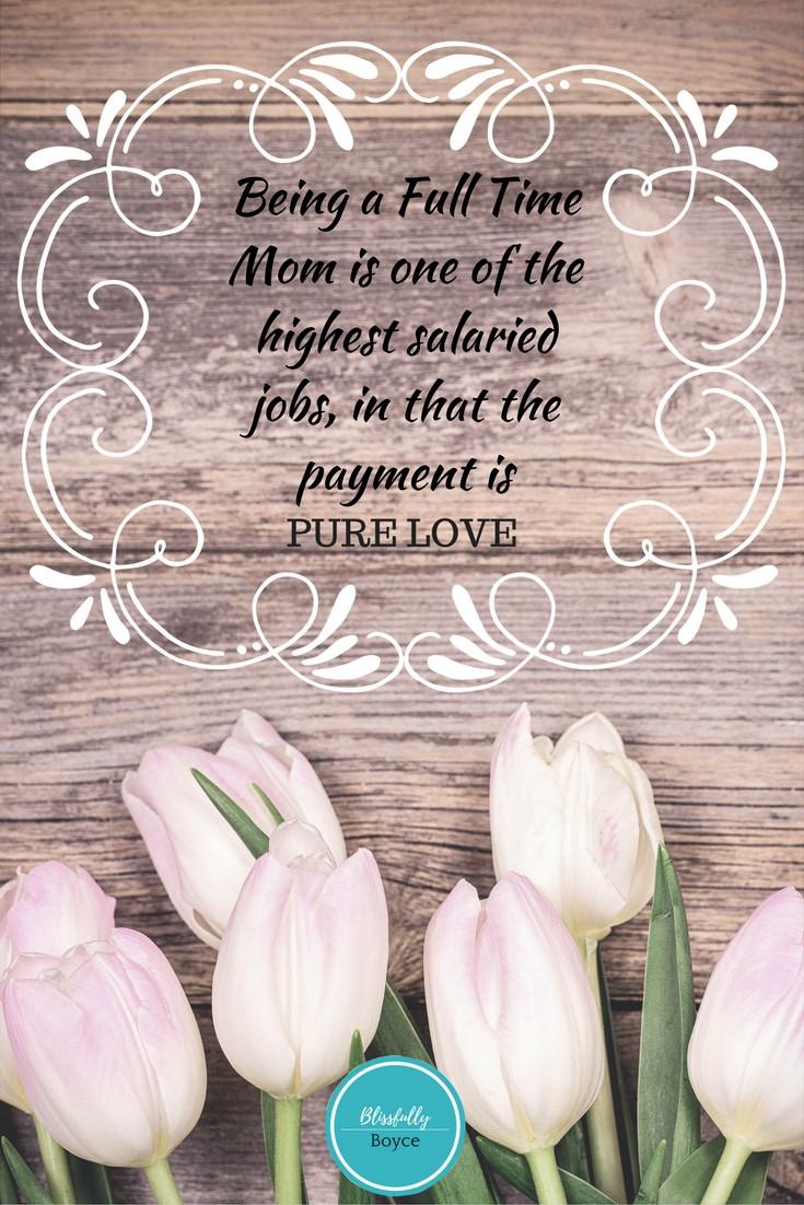 Motherhood Quotes, Inspiring Quotes, Motherhood, Blissfully Boyce Blog