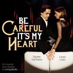 Be Careful, It's My Heart -Album