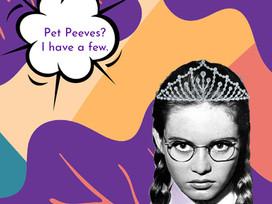 Pet Peeves of Readers & Writers