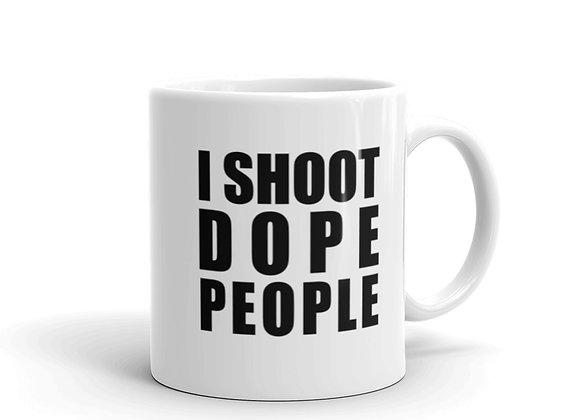 I Shoot Dope People Mug