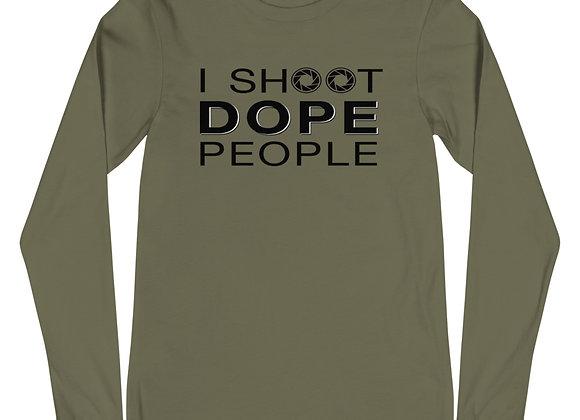 I Shoot Dope People Unisex Long Sleeve Tee
