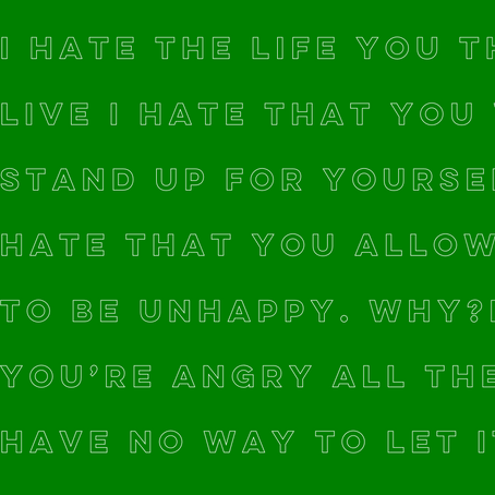 I hate that I love you - Anonymous