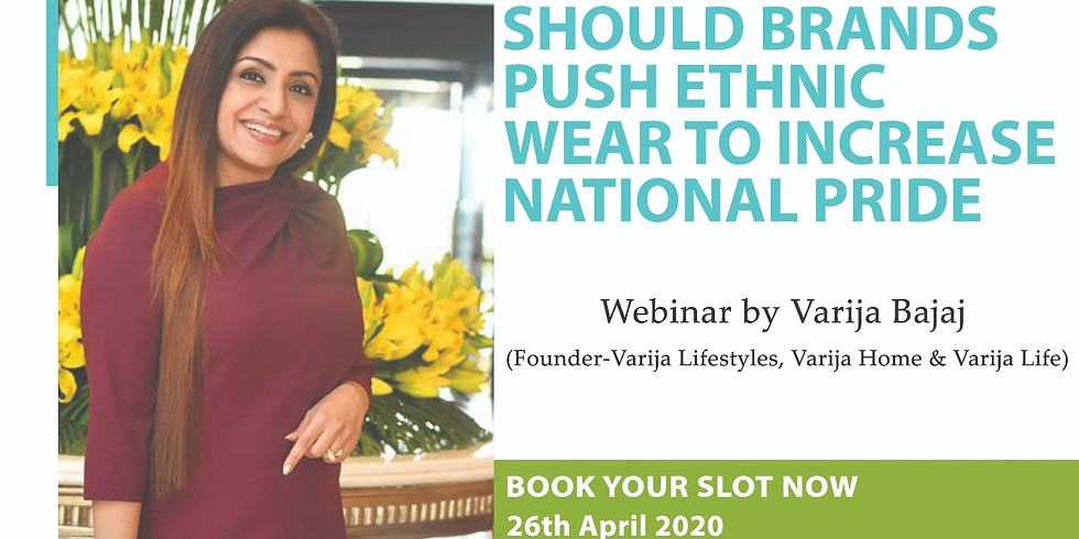 SHOULD BRANDS PUSH ETHNIC WEAR TO INCREASE NATIONAL PRIDE (REPEAT SESSION)