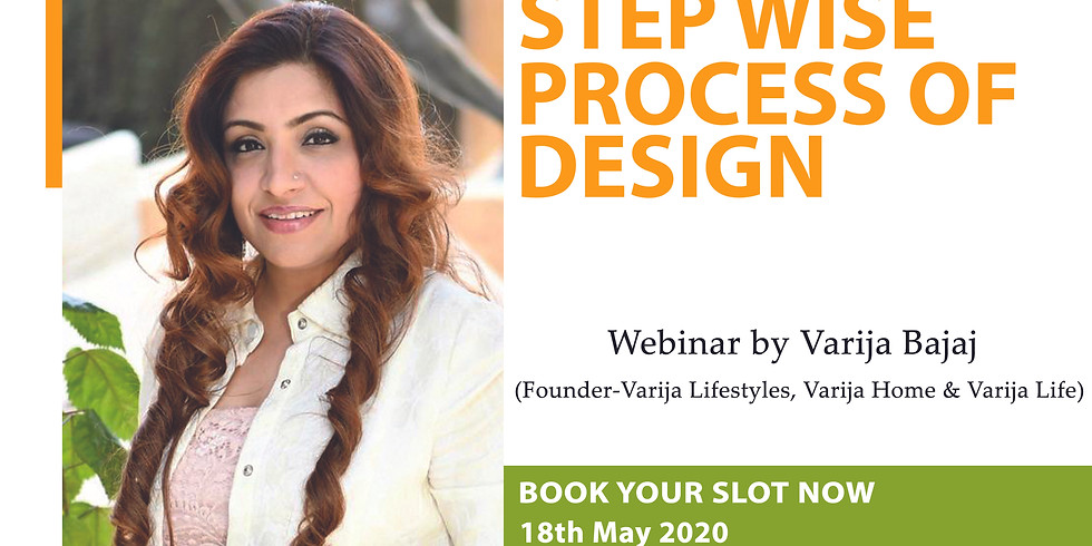 STEP WISE PROCESS OF DESIGN