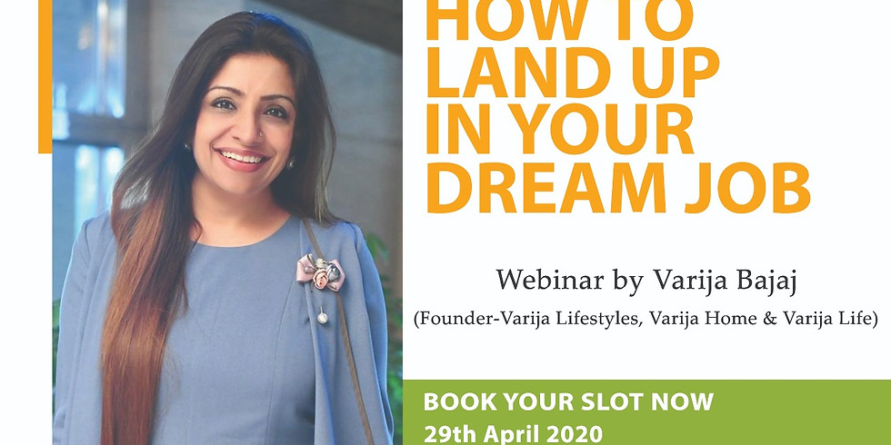 How To Land Up In Your Dream Job