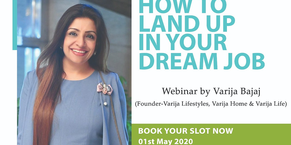 How To Land Up In Your Dream Job (Repeat Session)