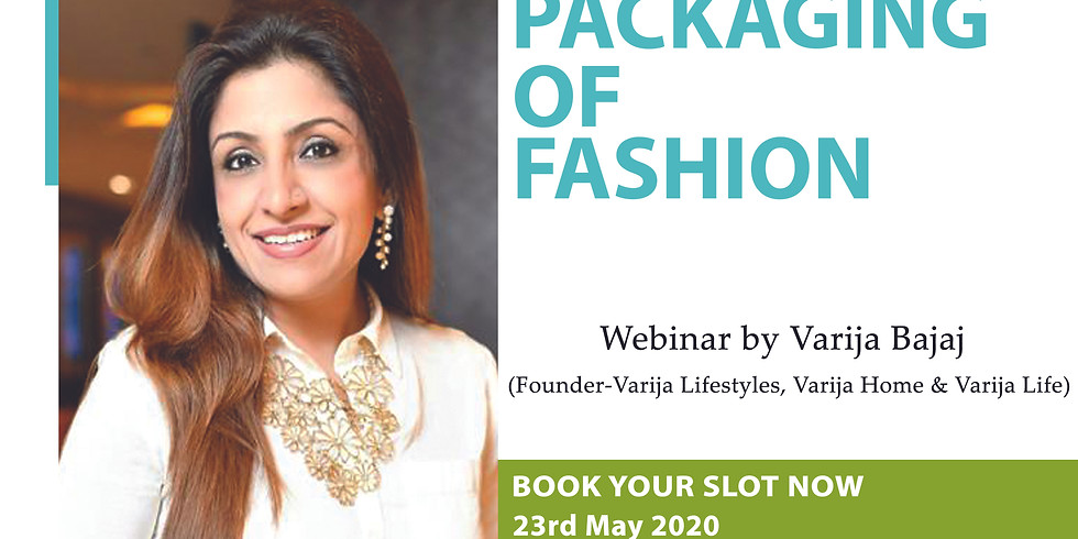 PACKAGING OF FASHION (Repeat Session)