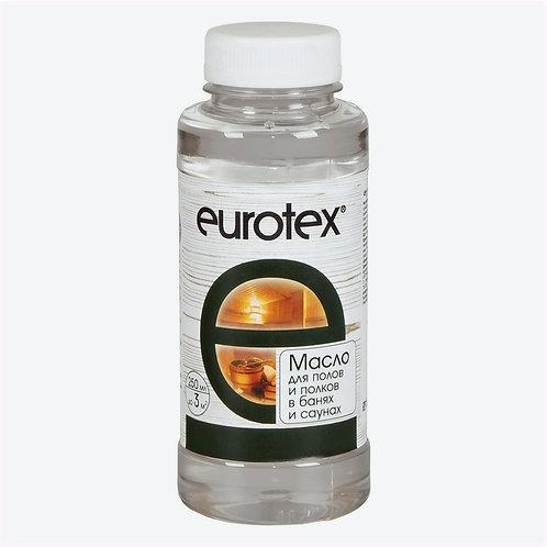 Масло для полов и полков в банях и саунах EUROTEX