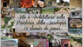 World Heritage Unesco: Arte e Architettura nella Preistoria della Sardegna. Le domus de janas