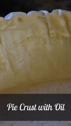 Pie Crust with Oil Recipe