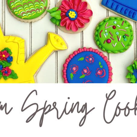 April Showers bring May flowers & cookies!