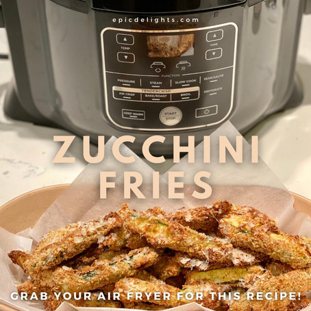 Air Crisped Zucchini Fries