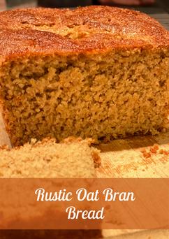 Rustic Oat Bran Bread Recipe