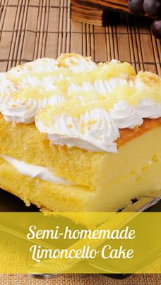 Semi-homemade Limoncello Cake Recipe