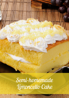 Semi-homemade Limoncello Cake Recipe