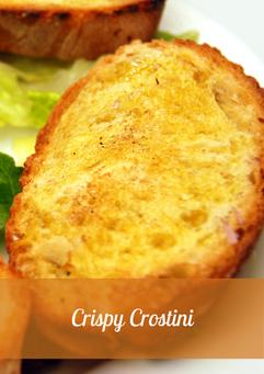 Crispy Crostini Recipe