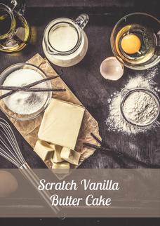 Scratch Vanilla Butter Cake Recipe