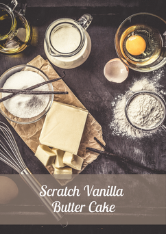 Scratch Vanilla Butter Cake Recipe