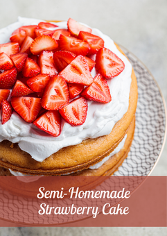 Semi-homemade Strawberry Cake Recipe
