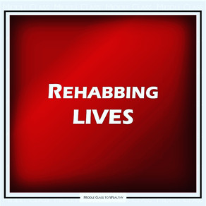 Rehabbing Lives - Changing the Narrative and Dynamics of the Black Community