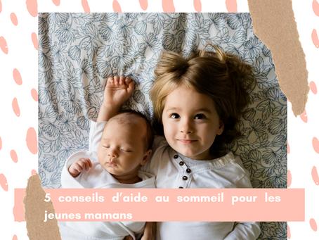 5 conseils d'aide au sommeil pour les jeunes mamans