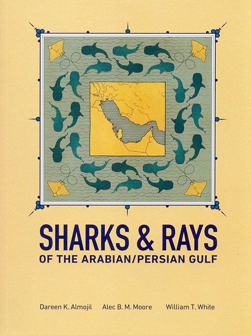 Sharks & Rays of the Arabian/Persian Gulf