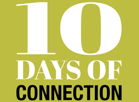 Join Us for 10 Days of Connection