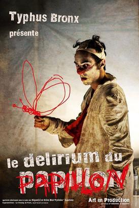 Le delirium du Papillon / Typhus Bronx