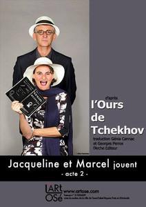 Jacqueline et Marcel jouent L'ours de Tchekhov / Cie L'art Osé