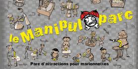 Le Manipuloparc / Le Montreur