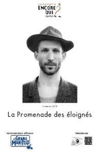 Promenade des Eloignés / Cie Encore Qui