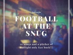 No better place to watch football then at the Snug!