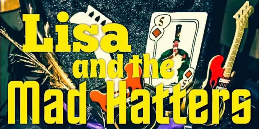 Lisa and The Madhatters