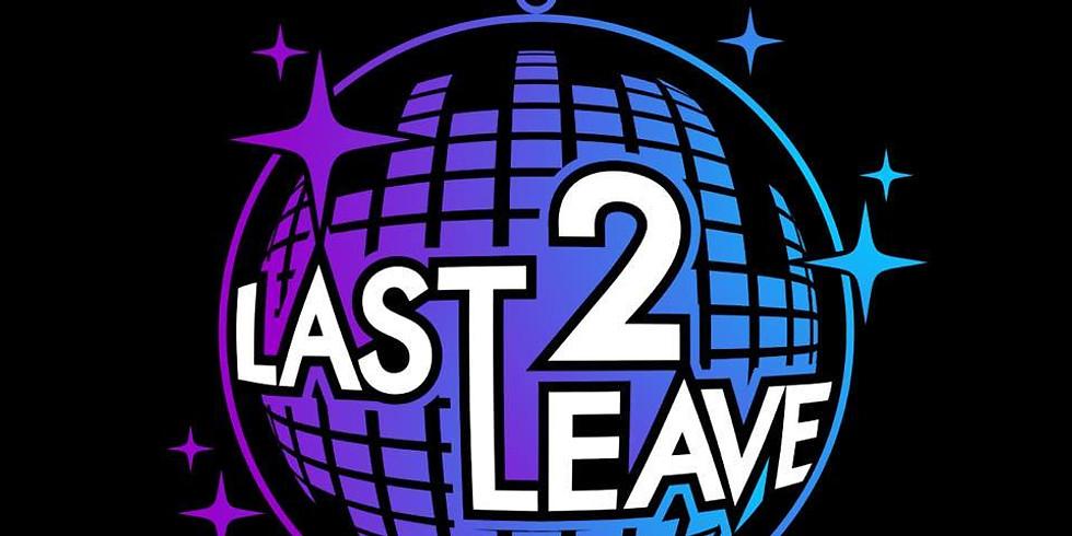 Last 2 Leave