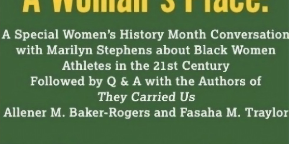 A Woman's Place: A Special Women's History Month Conversation