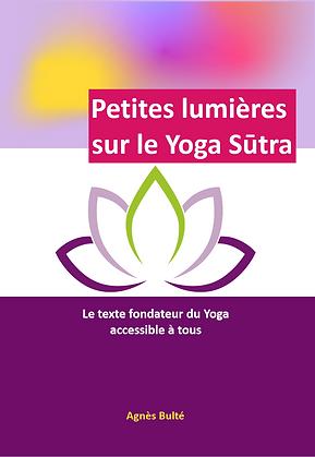 petites-lumieres-sur-le-yogasutra-agnes-bulte-2021_edited.png
