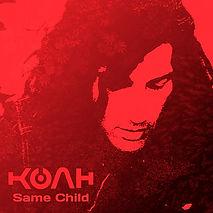 KOAH - Same Child