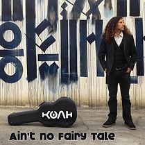 KOAH - Ain't No Fairy Tale (thumbnail).jpg