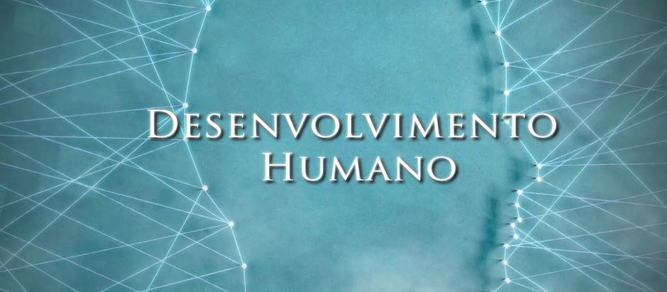 Mas afinal o que é Desenvolvimento Humano?