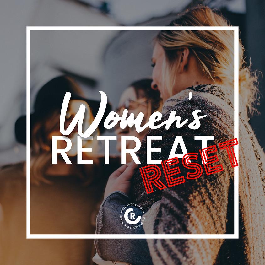 Women's Retreat: Reset