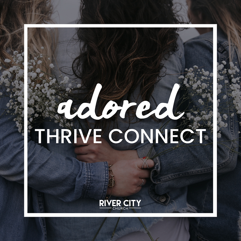 Adored - Thrive Connect